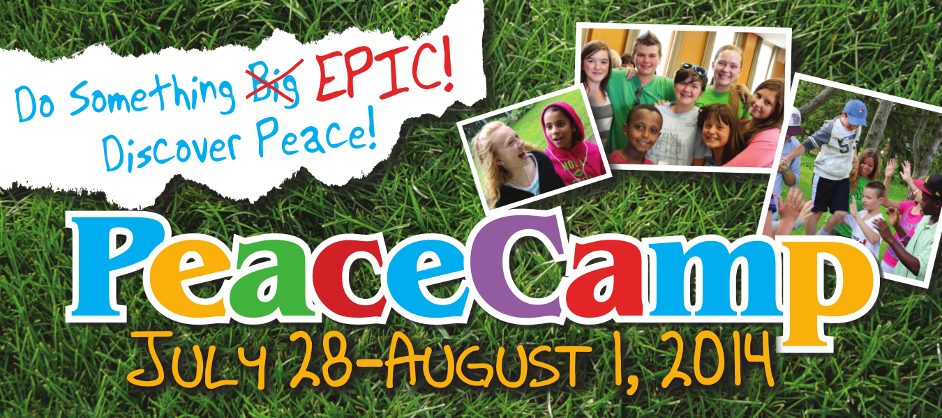 PeaceCamp, July 28 to August 1, 2014