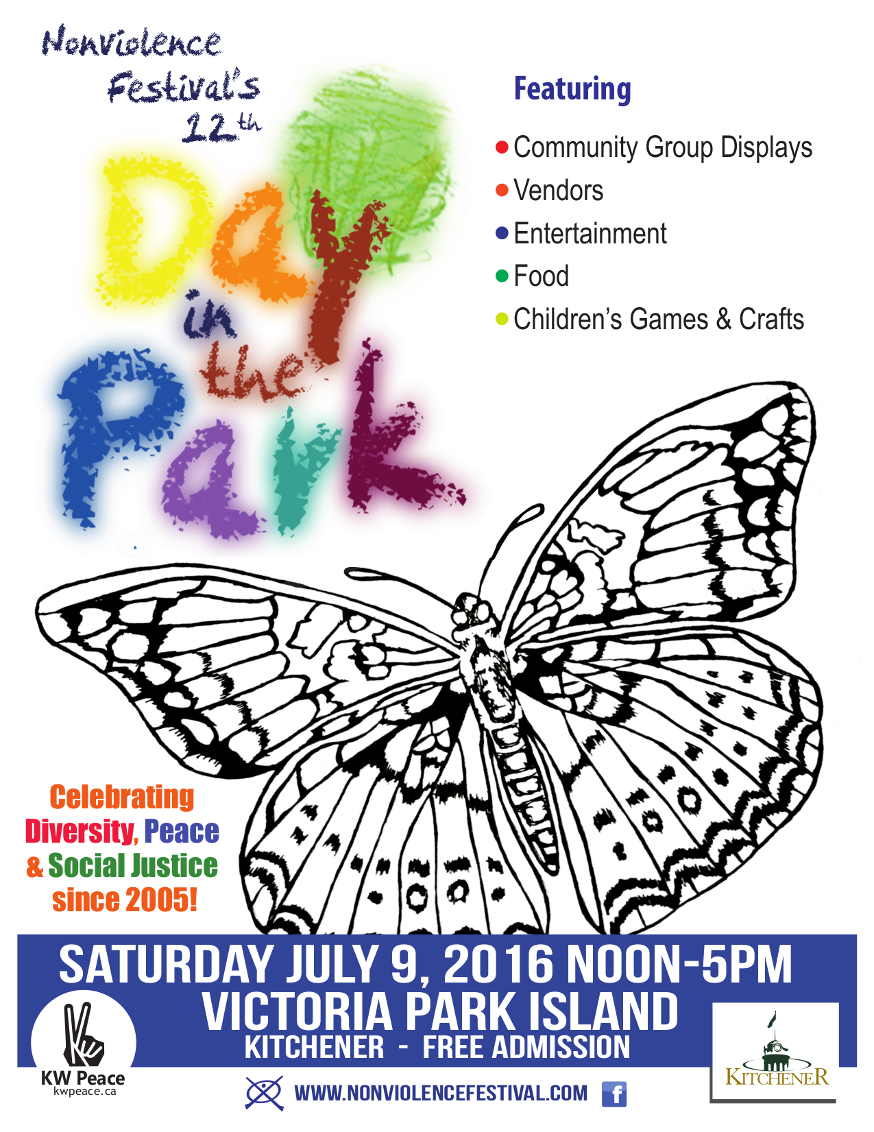 Nonviolence Festival's 12th Day In The Park, Saturday July 9, 2016 Noon-5pm Victoria Park Island, Kitchener - Free Admission