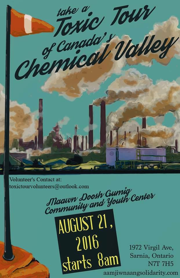 Take a Toxic Tour of Canada's Chemical Valley -- August 21, 2016, starts 8:00am