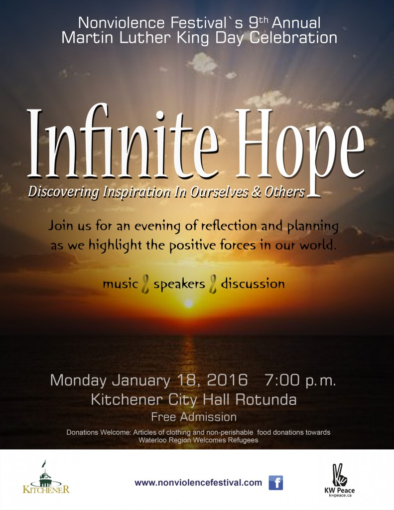 Nonviolence Festival's 9th Annual Martin Luther King Day Celebration - Infinite Hope - Discovering Inspiration In Ourselves and Others