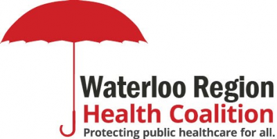 Stand Up To Protect Our Healthcare @ Meet at Unifor Hall | Kitchener | Ontario | Canada
